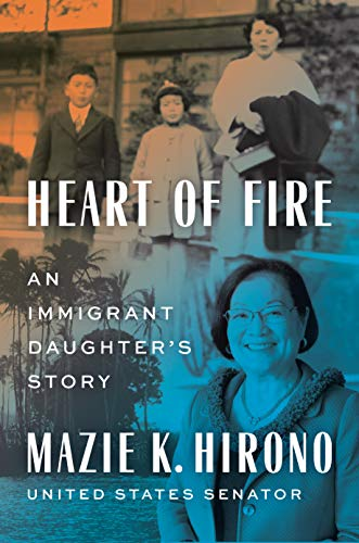 Heart of Fire: An Immigrant Daughter's Story (English Edition)