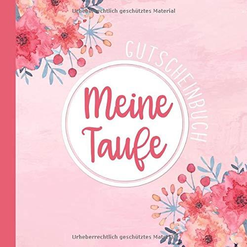 Meine Taufe: Personalisiertes Gutscheinbuch mit 20 Gutschein-Vorlagen   Tolles Taufgeschenk für das Patenkind
