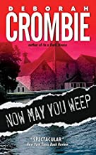 Now May You Weep: A Novel (Duncan Kincaid/Gemma James Novels)