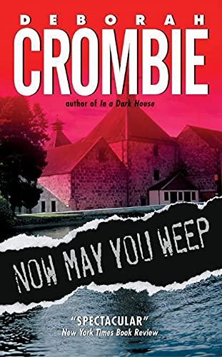 Now May You Weep: A Novel (Duncan Kincaid/Gemma James Novels, 9)