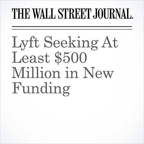Lyft Seeking At Least $500 Million in New Funding copertina