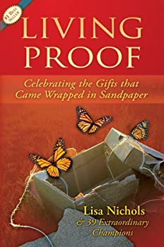 Paperback Living Proof : Celebrating the Gifts That Came Wrapped in Sandpaper Book