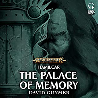 The Palace of Memory     Warhammer Age of Sigmar              By:                                                                                                                                 David Guymer                               Narrated by:                                                                                                                                 Steve Conlin,                                                                                        Toby Longworth,                                                                                        Carla Medonca,                   and others                 Length: 30 mins     6 ratings     Overall 4.7
