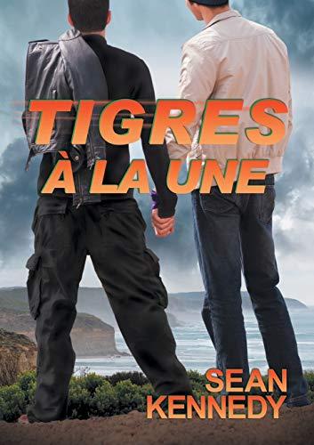 Tigres a la Une (French Edition)