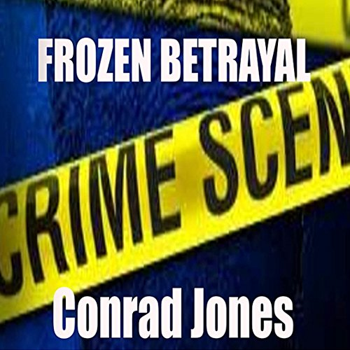 Frozen Betrayal audiobook cover art