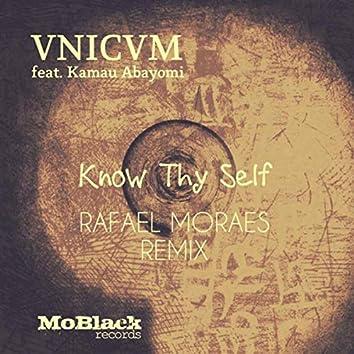 Know Thy Self (Rafael Moraes Remix)