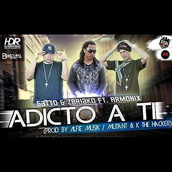 Adicto A Ti (feat. Armonix)
