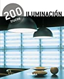 200 trucos en decoración iluminación