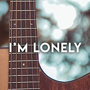I'm Lonely (Acoustic Instrumental)