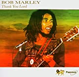 Thank You Lord von Bob Marley & The Wailers