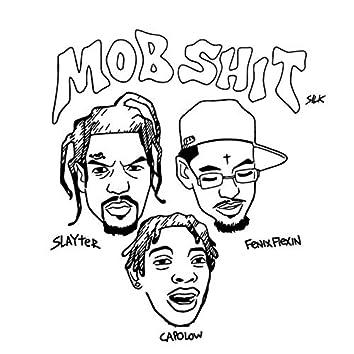 Mob Shit