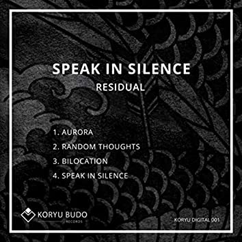 Speak In Silence