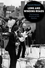 Long and Winding Roads: The Evolving Artistry Of The Beatles