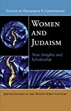 Women and Judaism: New Insights and Scholarship (Jewish Studies in the Twenty-First Century Book 5) (English Edition)