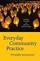 Everyday Community Practice: Principles and practice