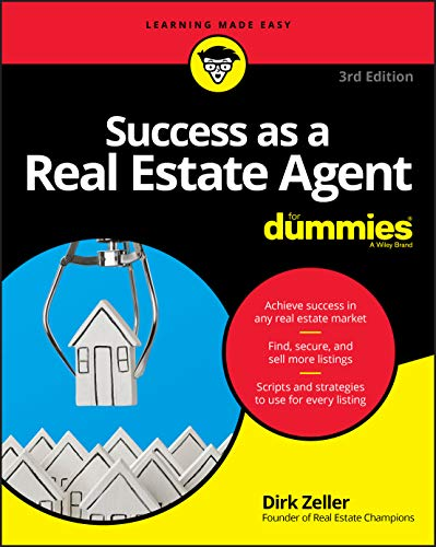 Compare Textbook Prices for Success as a Real Estate Agent For Dummies 3 Edition ISBN 9781119371830 by Zeller, Dirk