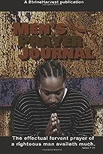 Men's Prayer Journal: The effectual fervent prayer of a righteous man availeth much. James 5:16