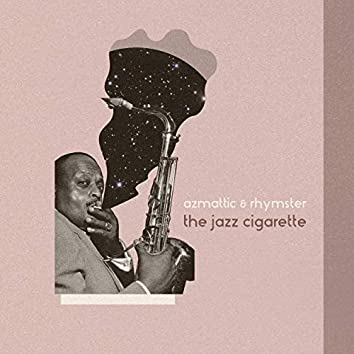 The Jazz Cigarette