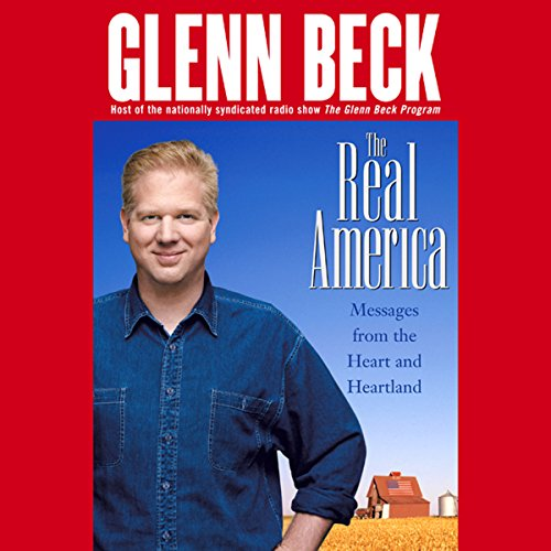 The Real America Audiobook By Glenn Beck cover art