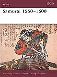 Samurai 1550–1600 (Warrior Book 7)