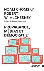 Propagande, médias et démocratie de Noam Chomsky