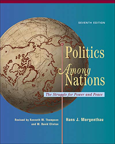 Politics Among Nations: The Struggle for Power and Peaceの詳細を見る