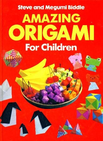 Amazing Origami for Children