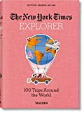 NYT. Explorer. 100 Trips Around the World