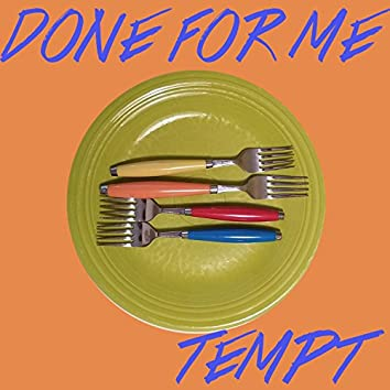 Done for Me - Single