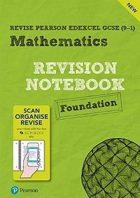 Revise Edexcel GCSE (9-1) Mathematics Foundation Notebook: including the SCRIBZEE App (REVISE Edexcel GCSE Maths 2015) by Pearson Education