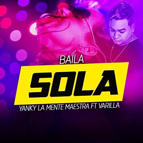 Yanky La Mente Maestra feat. Varilla