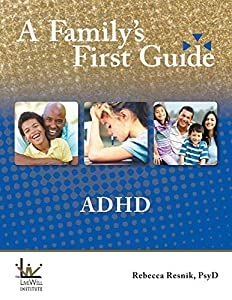 A Family's First Guide: ADHD