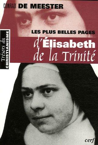 Les plus belles pages d'Élisabeth de la Trinité (Trésors christianisme)
