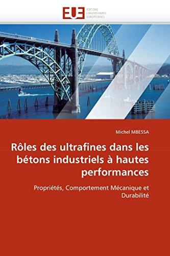 Rôles des ultrafines dans les bétons industriels à hautes performances