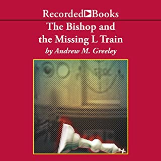 The Bishop and the Missing L Train audiobook cover art