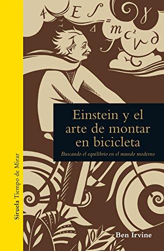 Einstein y el arte de montar en bicicleta (Tiempo de Mirar nº 1 ...