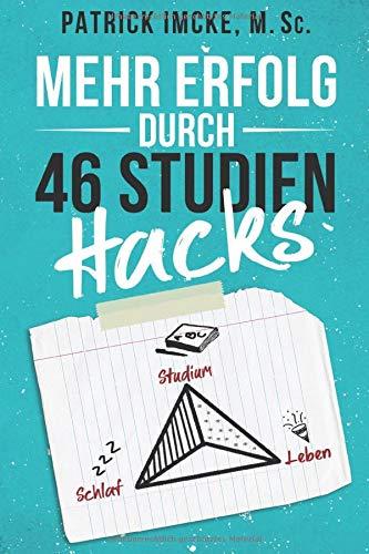 Mehr Erfolg durch 46 Studienhacks