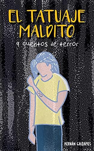 EL TATUAJE MALDITO: 9 cuentos de terror