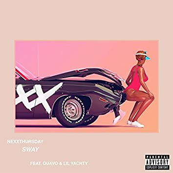 Sway (feat. Quavo & Lil Yachty)