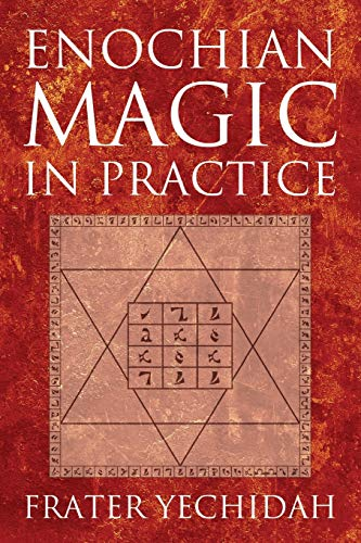 Enochian Magic in Practice