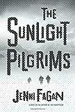 Image of The Sunlight Pilgrims: A Novel