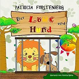 Der Löwe und der Hund (German Edition) by [Patricia Furstenberg, Monica Werle]