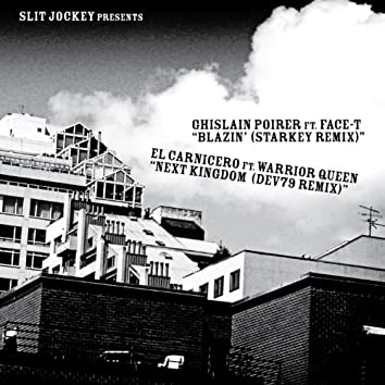 Blazin' / Next Kingdom Remixes - EP