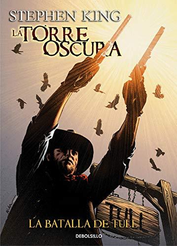 La batalla de Tull (La Torre Oscura [cómic] 8)