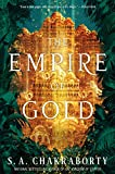 The Empire of Gold: A Novel (The Daevabad Trilogy, 3) (Paperback)