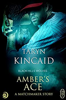 Amber's Ace (Black Hills Wolves #51) by [Taryn Kincaid]