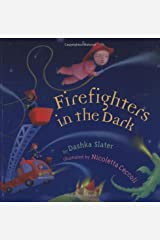 Firefighters In The Dark Hardcover