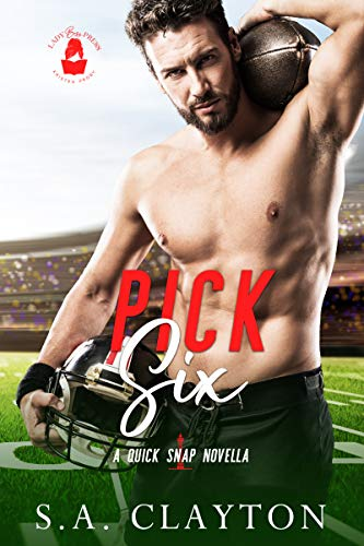 Pick Six: A Quick Snap Novella (Quick Snap Collection) (English Edition)