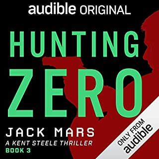 Hunting Zero     A Kent Steele Thriller              By:                                                                                                                                 Jack Mars                               Narrated by:                                                                                                                                 Edoardo Ballerini                      Length: 9 hrs and 38 mins     1 rating     Overall 5.0