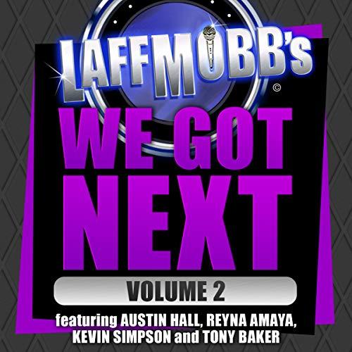 Laffmobb's We Got Next, Vol. 2 Titelbild